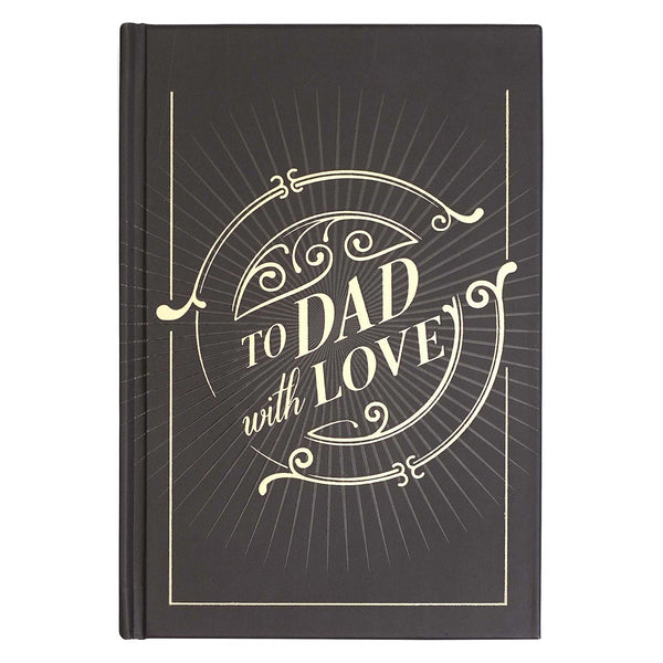 To Dad, with Love Prompted Gift Book