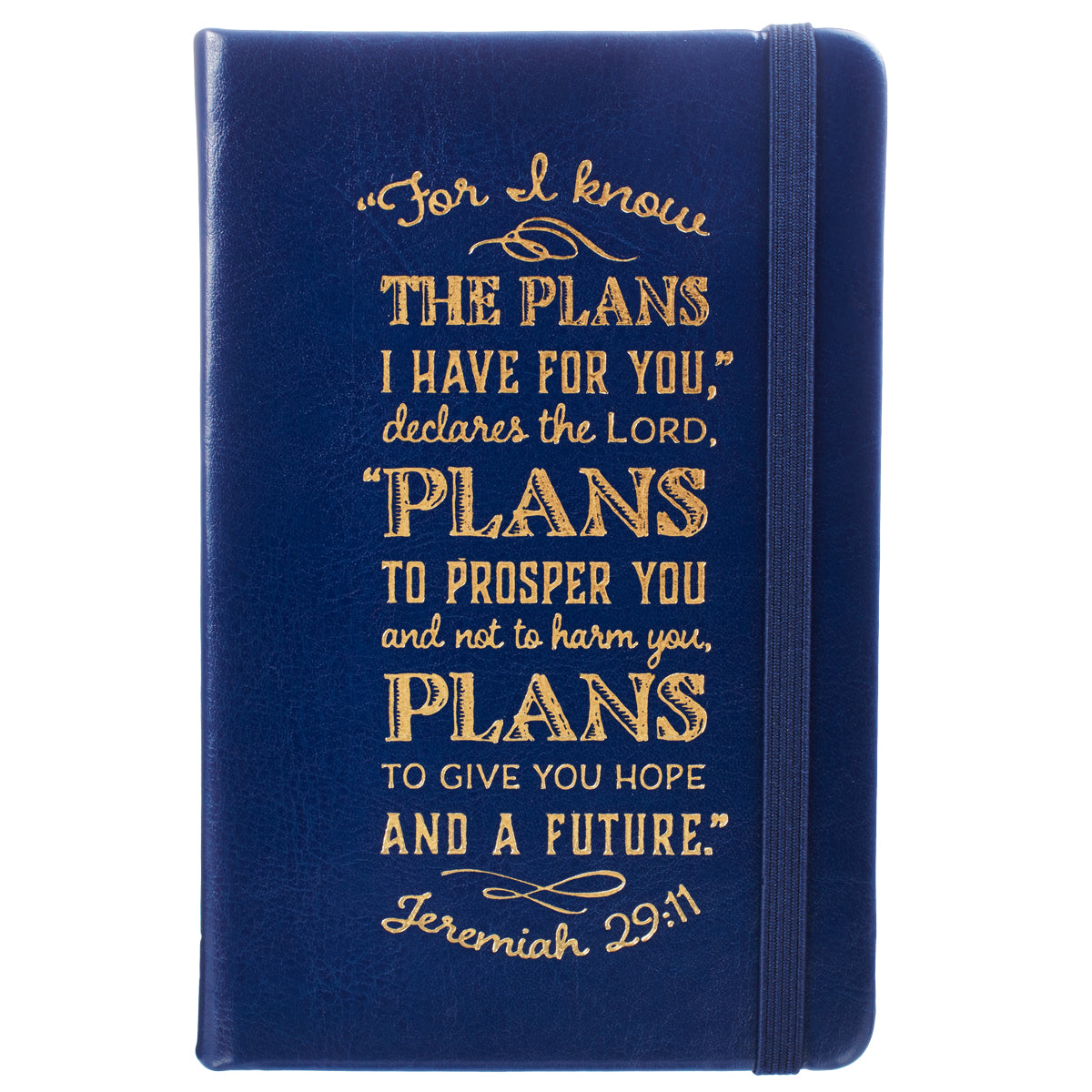 I Know The Plans Hardcover LuxLeather Notebook with Elastic Closure  - Jeremiah 29:11