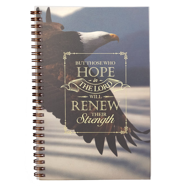 HopeThose Who Hope In The Lord Wirebound Notebook - Isaiah 40:31 In The Lord Wirebound Notebook - Isaiah 40:31