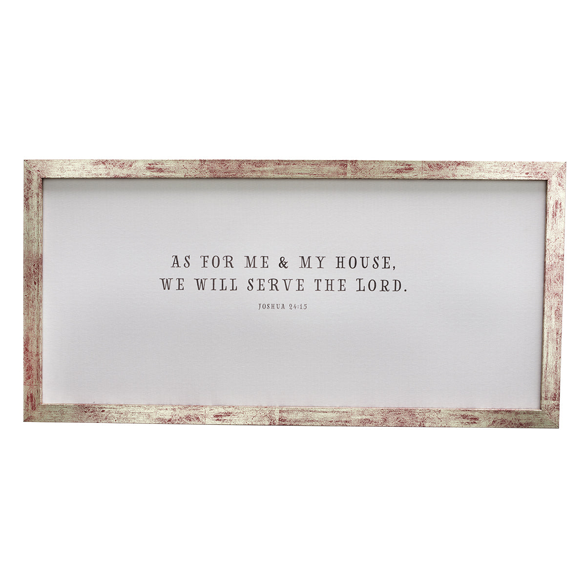 Me and My House Serve The Lord - Joshua 24:15 Wall Plaque