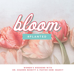 Bloom - Dr. Sharon Nesbitt