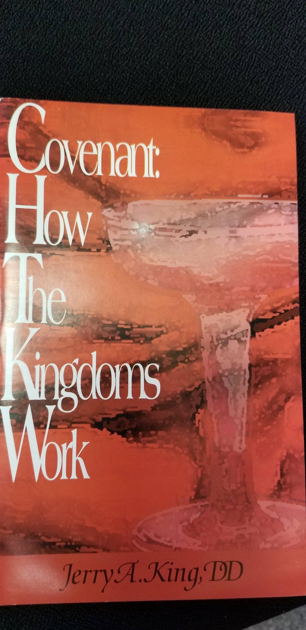 Covenant: How The Kingdoms Work
