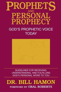 Prophets and Personal Prophecy Vol 1