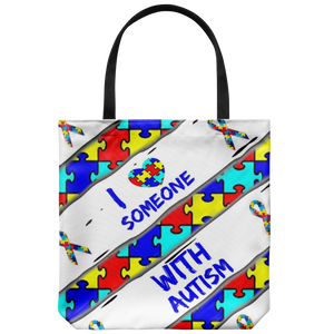 I Love Someone With Autism Tote