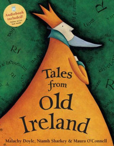 Tales From Old Ireland by Malachy Doyle