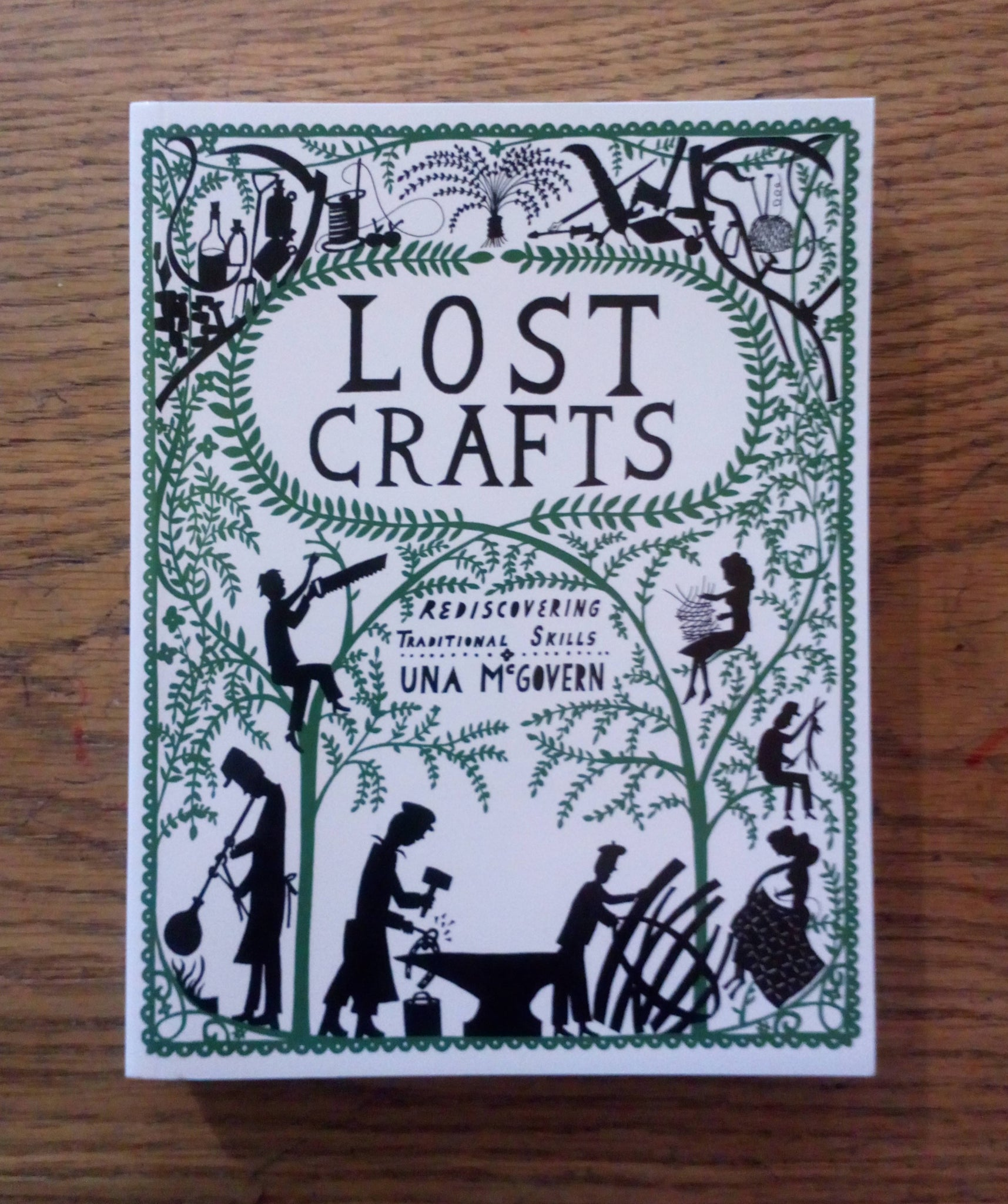 Lost Crafts - Rediscovering Traditional Skills