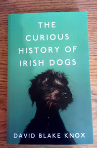 The Curious History of Irish Dogs