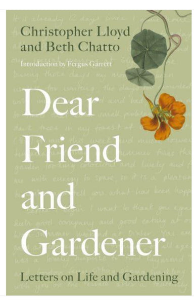 Dear Friend and Gardner by Christopher Lloyd and Beth Chatto