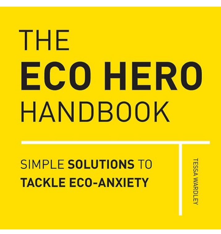The Eco Hero Handbook