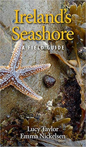 Ireland's Seashore: A Field Guide