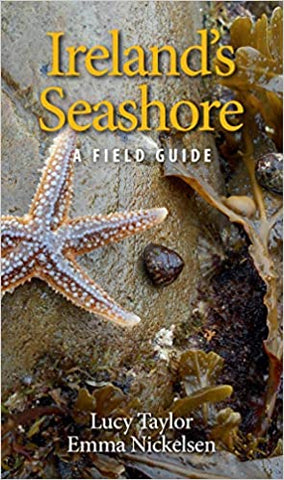Ireland's Seashore: A Field Guide - OUT OF STOCK
