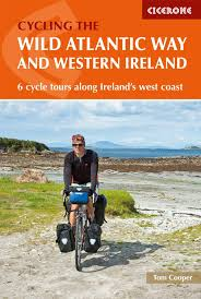 The Wild Atlantic Way and Western Ireland : 6 cycle tours along Ireland's west coast - OUT OF STOCK