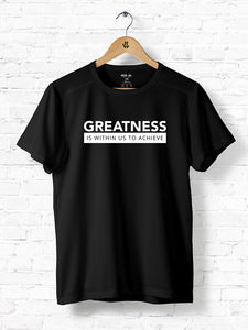 Greatness - Is Within Us To Achieve