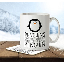 Penguins Can't Fly. I Can't Fly. Therefore I am a Penguin. - Mug and Coaster By Inky Penguin