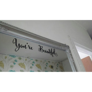You're Beautiful Quote Mirror Stickers. Easy to Apply.