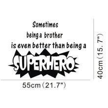 Better Than Being Superhero Quote Wall Sticker Decals Vinyl Kids Boys Room Decor