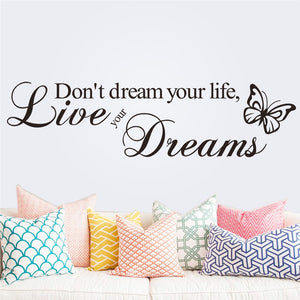 Don't Dream Your Life Live Your Dreams Inspirational Quotes Wall Stickers Home Decoration Diy Study Room Bedroom Mural Art Vinyl