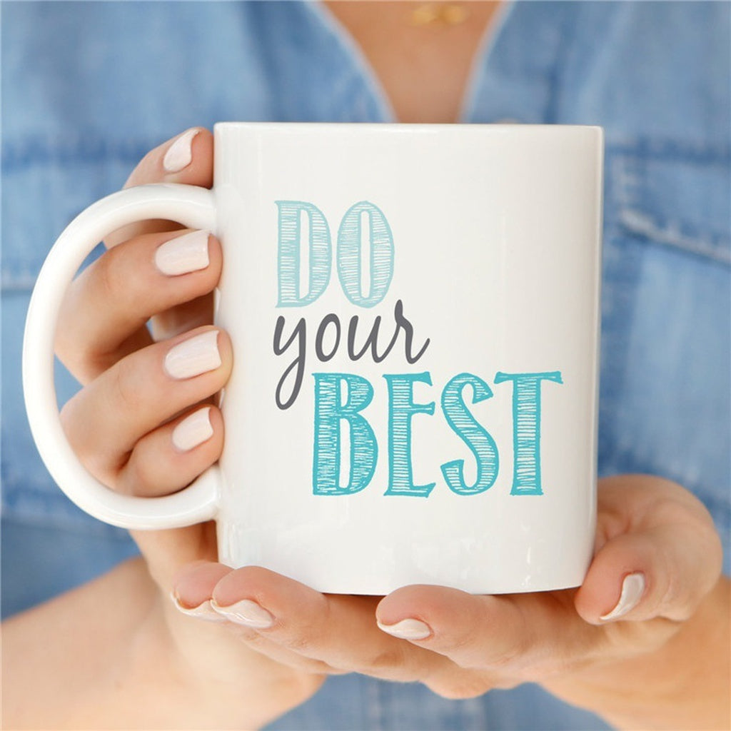 Statement Mugs | Do Your Best Mug | Cute Mugs for Her | Inspirational Mug Gift Her | Stocking Stuffer Her | Mugs with Sayings