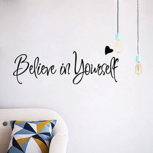 "56*20CM  ""Believe In Yourself"" Vinyl Sticker New Removable Waterproof Wall Decal Inspirational Motto"