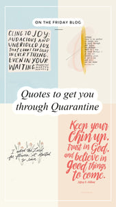 Quotes to get you through Quarantine