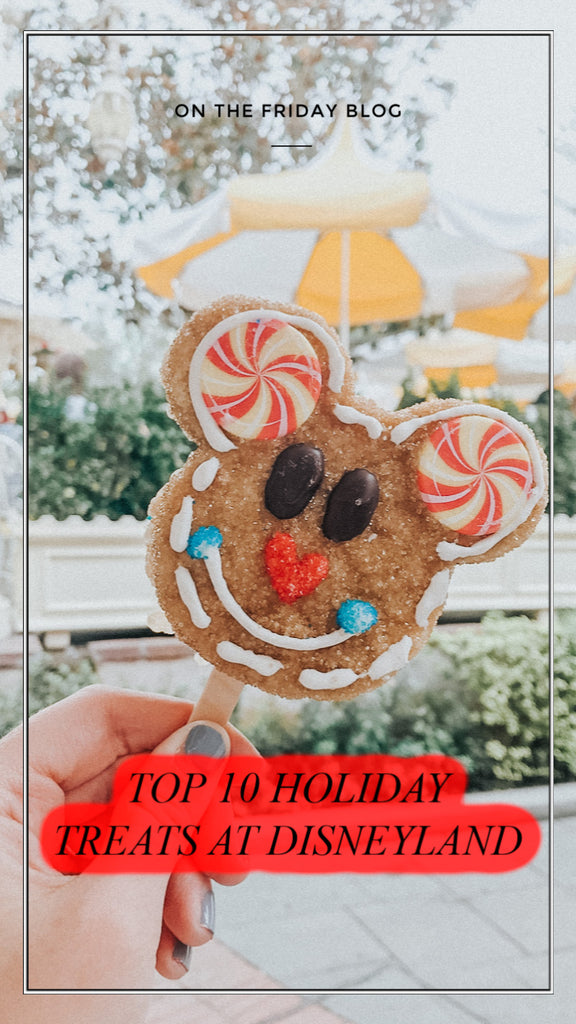 Top 10 Holiday Treats at Disneyland