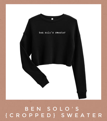 ben solo's good boy sweater cropped Friday apparel Star Wars kylo ren