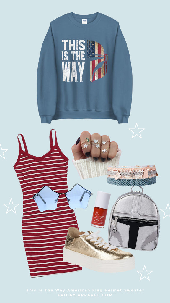 this is the way mandalorian American flag helmet sweatshirt 4th of July aesthetic outfit lounge fly Mando backpack pure vida bracelets star ring stack red spaghetti strap dress star sunglasses gold platform shoes red Ellie nail polish
