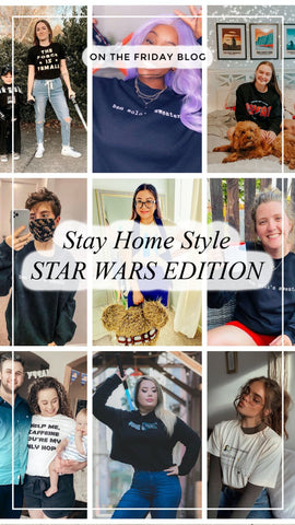 friday apparel Star Wars shop stay home style