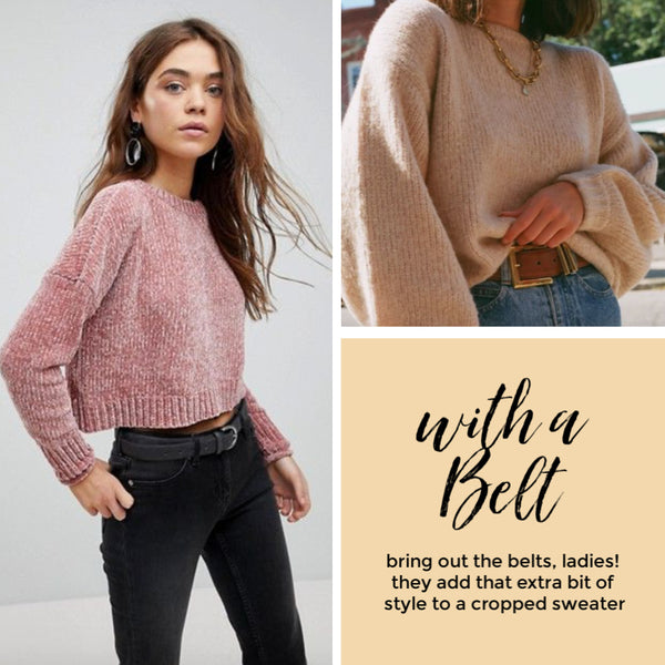 Friday apparel how to style cropped sweaters belts high waisted