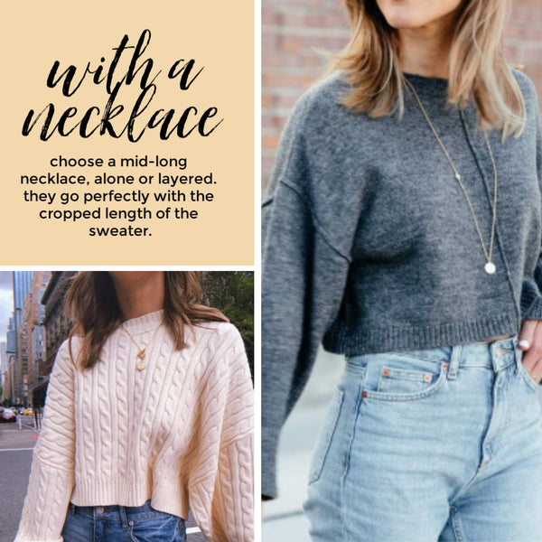 how to style cropped sweaters with a long layered necklace Friday apparel