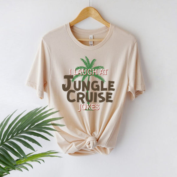 I Laugh At Jungle Cruise Jokes Disneyland Shirt
