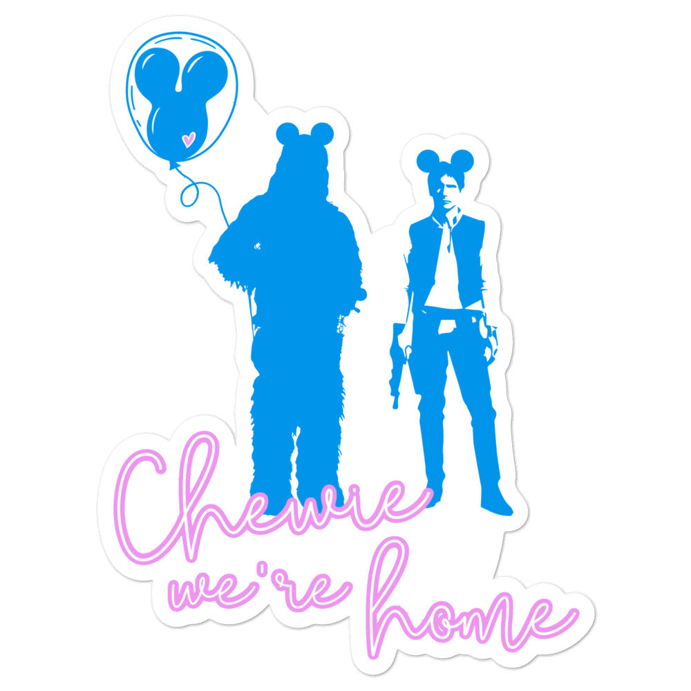 Chewie We're Home Sticker