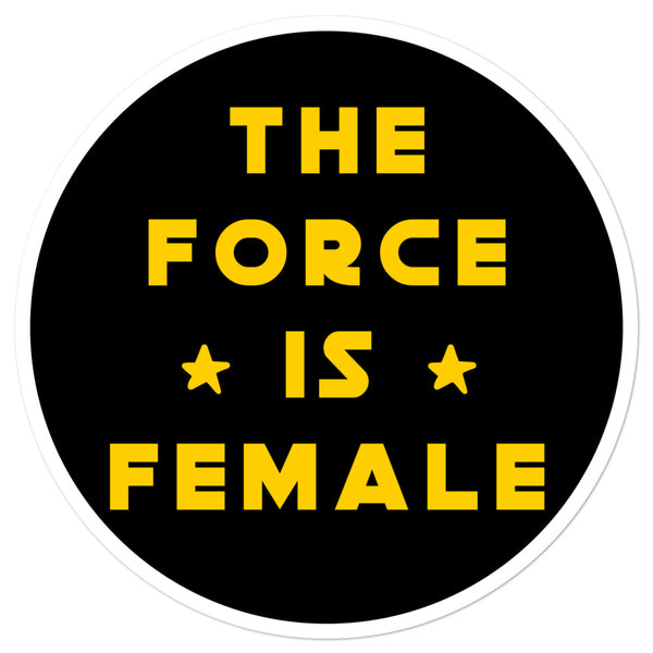 The Force Is Female Sticker