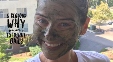 5 Reasons Why You Must Do Exfoliation Every Day