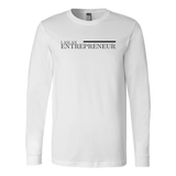 I Am An Entrepreneur Long Sleeve