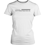 I Am An Entrepreneur Women's T-Shirt