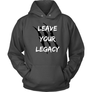 Leave Your Legacy Hoodie - Motives WorldWide