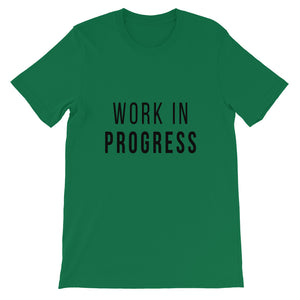 """Work in Progress"" Short-Sleeve Unisex T-Shirt - Motives WorldWide"