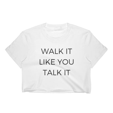 Walk It Talk It Crop Top