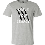 Leave Your Legacy T-Shirt