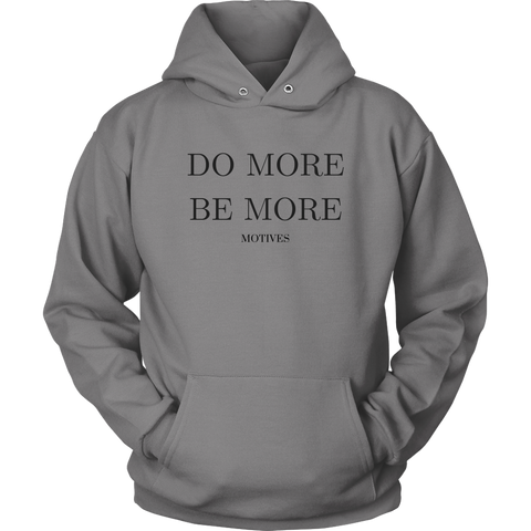 Do More Be More Hoodie