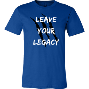 Leave Your Legacy T-Shirt - Motives WorldWide