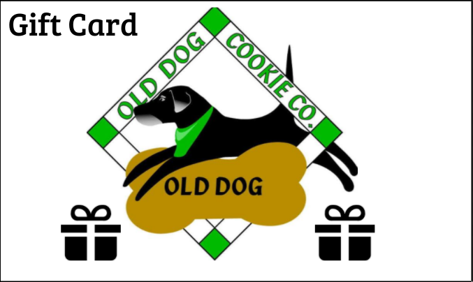 Old Dog Cookie Company Gift Card
