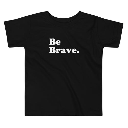 BE BRAVE TODDLER TEE - Anchor & Nest