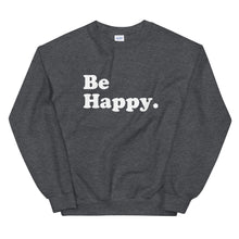 Load image into Gallery viewer, BE HAPPY SWEATSHIRT - Anchor & Nest