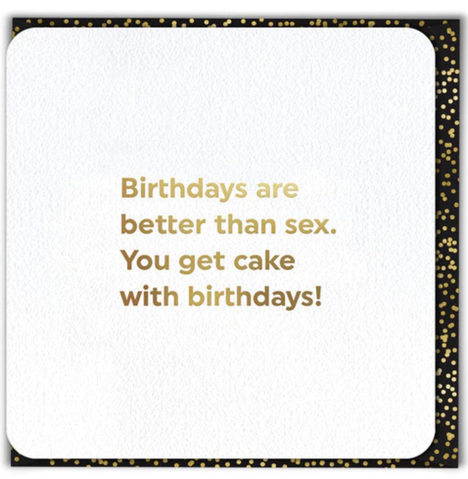 Greeting Card - Birthday Better Than Sex