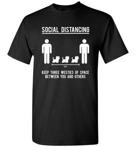 Social Distancing. Keep 3 westies of space between you and others