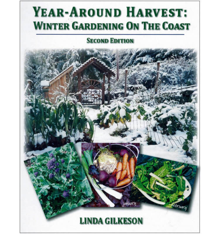 Year Round Harvest Winter Gardening on the Coast