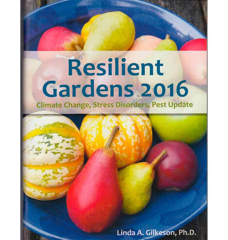 Resilient Gardens by Linda Gilkeson