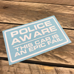Police Aware - This Car is an Epic Fail
